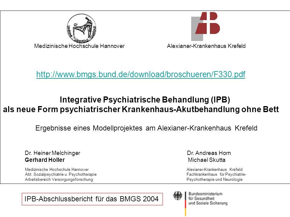 Medizinische Hochschule Hannover Alexianer-Krankenhaus Krefeld http://www.bmgs.bund.de/download/broschueren/F330.pdf Integrative Psychiatrische Behand