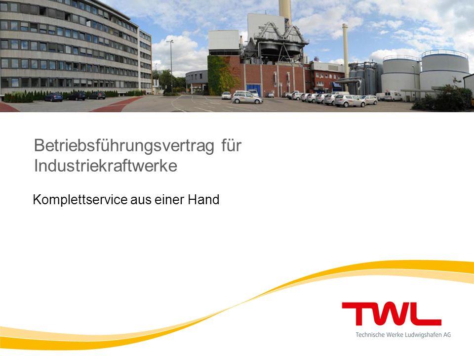 Betriebsführungsvertrag für Industriekraftwerke Komplettservice aus einer Hand