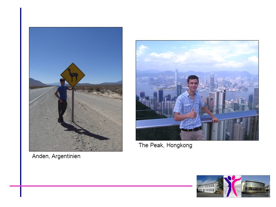The Peak, Hongkong Anden, Argentinien