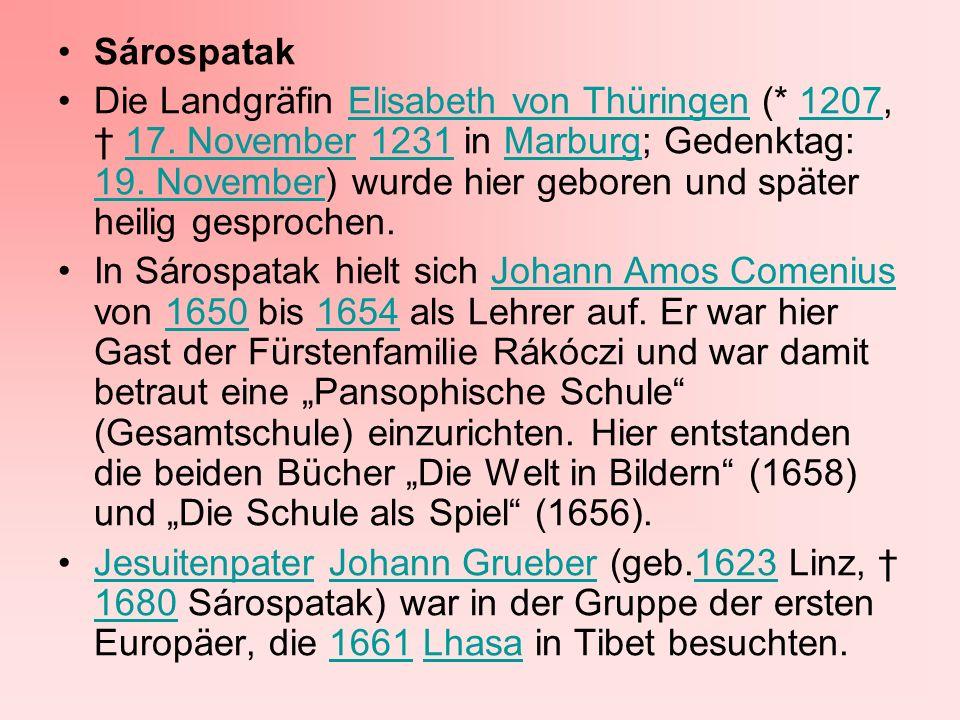 Die Landgräfin Elisabeth von Thüringen (* 1207, 17. November 1231 in Marburg; Gedenktag: 19. November) wurde hier geboren und später heilig gesprochen