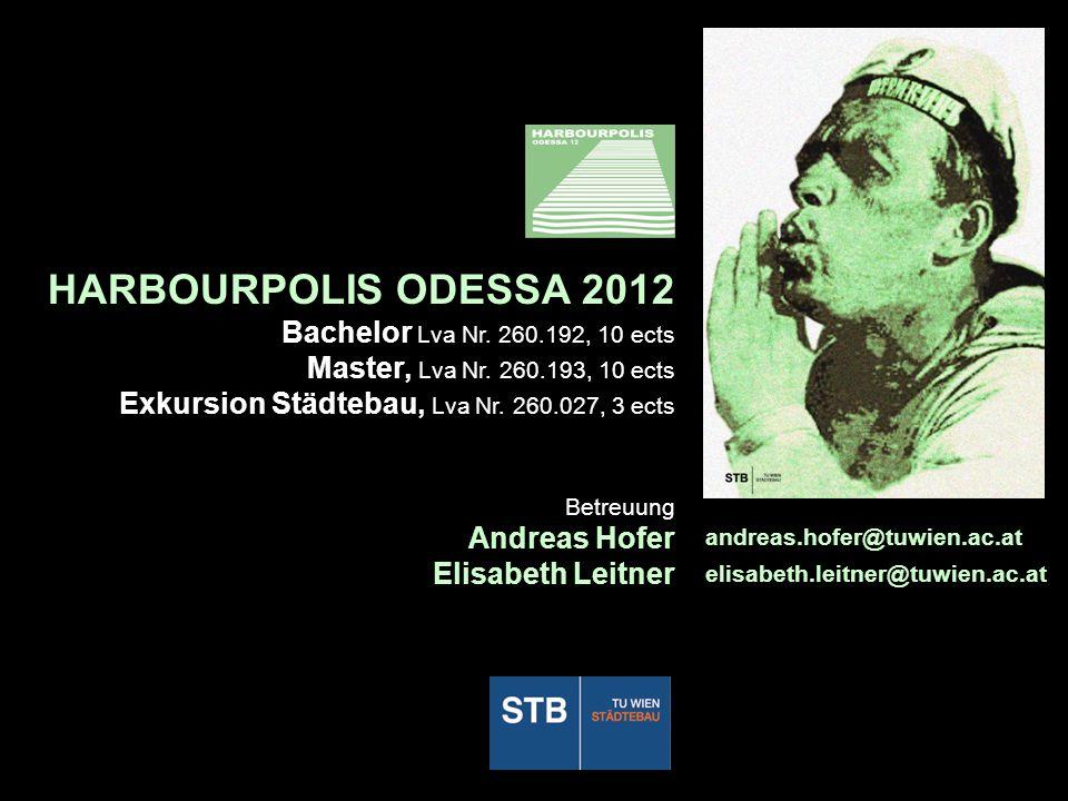 HARBOURPOLIS ODESSA 2012 Bachelor Lva Nr. 260.192, 10 ects Master, Lva Nr.