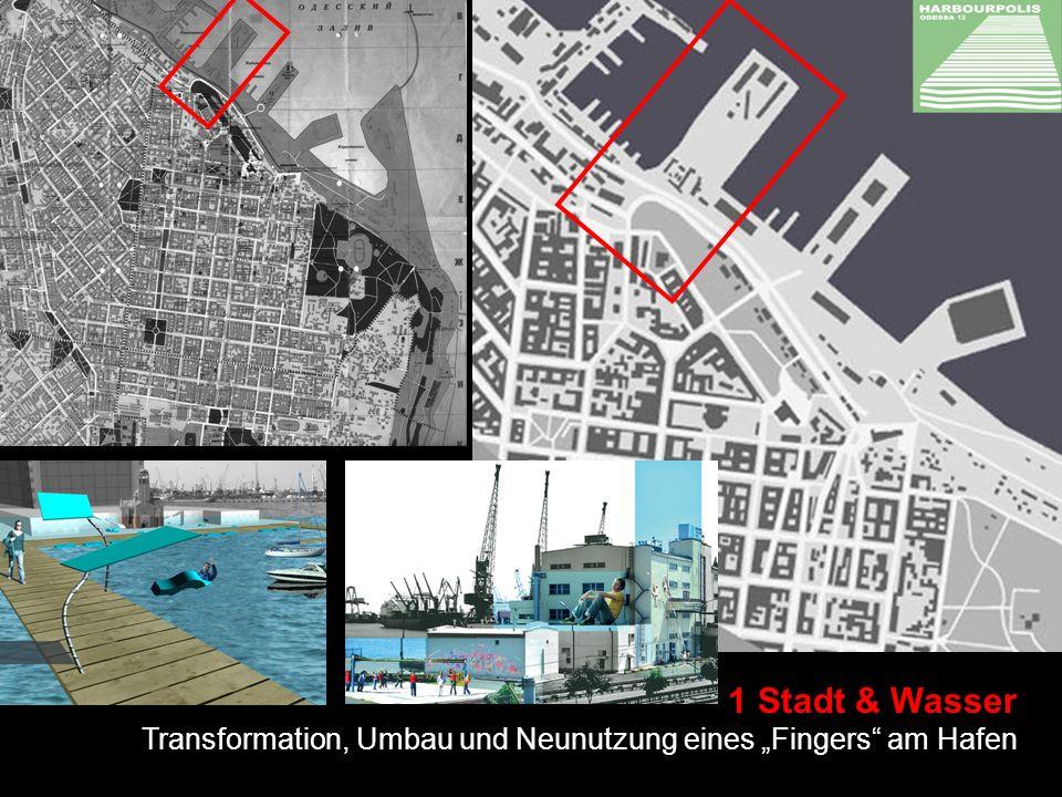 1 Stadt & Wasser Transformation, Umbau und Neunutzung eines Fingers am Hafen