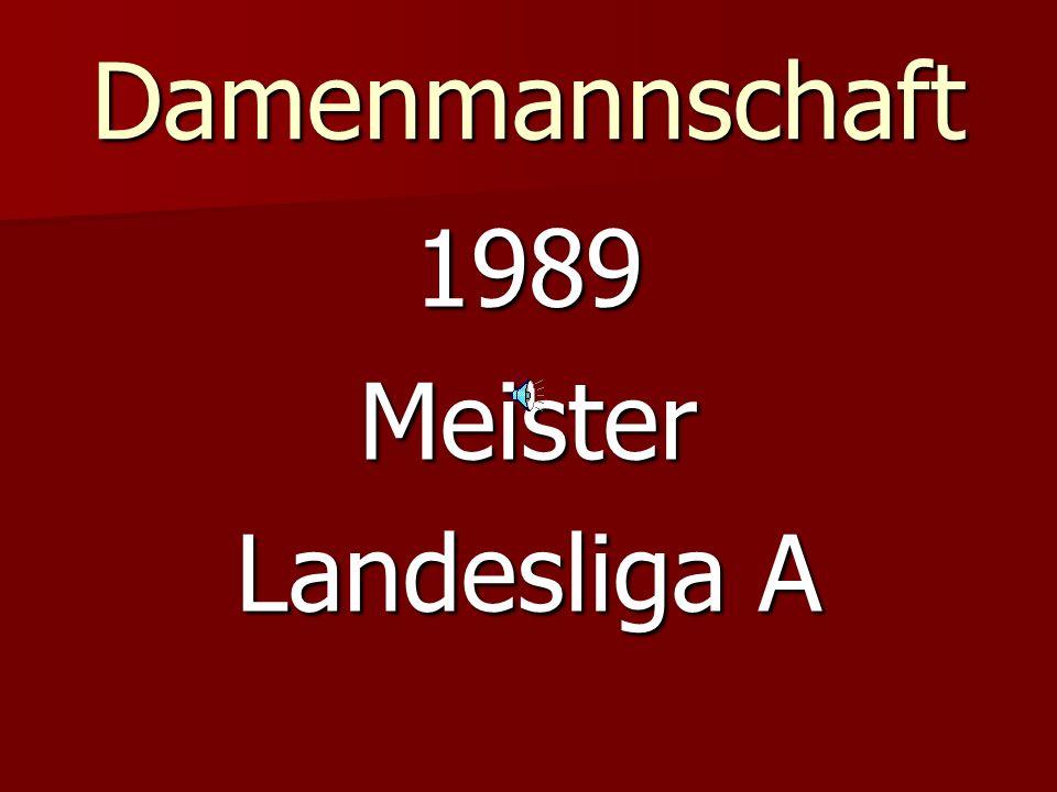 Damenmannschaft 1989Meister Landesliga A