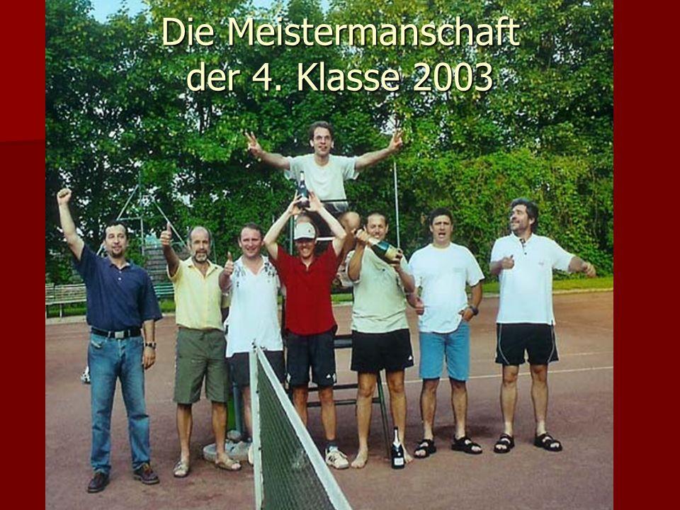 Die Meistermanschaft der 4. Klasse 2003