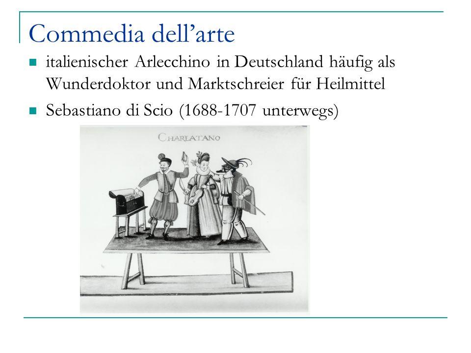 Commedia dellarte italienischer Arlecchino in Deutschland häufig als Wunderdoktor und Marktschreier für Heilmittel Sebastiano di Scio (1688-1707 unter