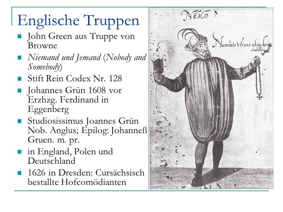 Englische Truppen John Green aus Truppe von Browne Niemand und Jemand (Nobody and Somebody) Stift Rein Codex Nr. 128 Johannes Grün 1608 vor Erzhzg. Fe