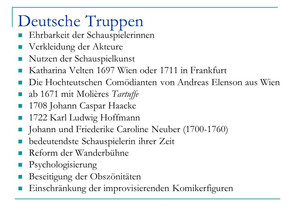 Deutsche Truppen Ehrbarkeit der Schauspielerinnen Verkleidung der Akteure Nutzen der Schauspielkunst Katharina Velten 1697 Wien oder 1711 in Frankfurt