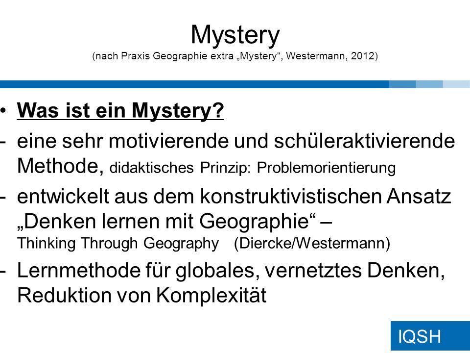 IQSH Was ist ein Mystery .