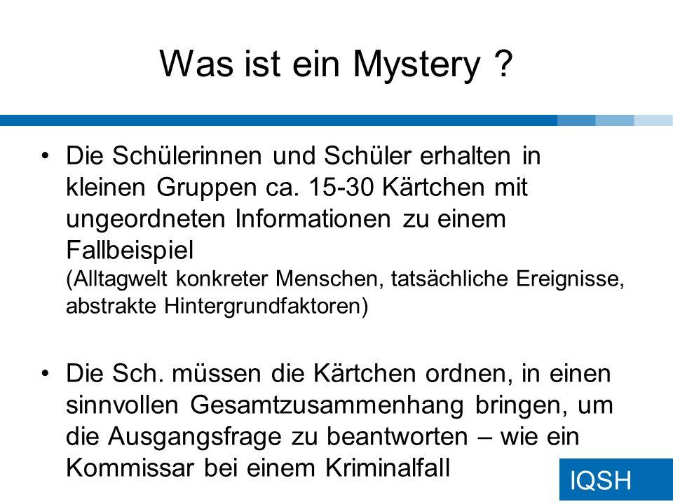 IQSH Was ist ein Mystery .evtl.
