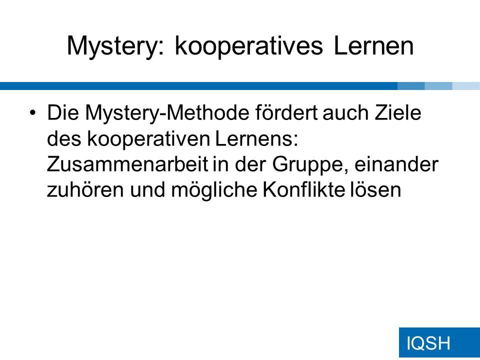 IQSH Mysterys: Einsatz im Unterricht Jede Gruppe (3-4 Personen) erhält einen Umschlag mit den Mystery-Kärtchen (ca.