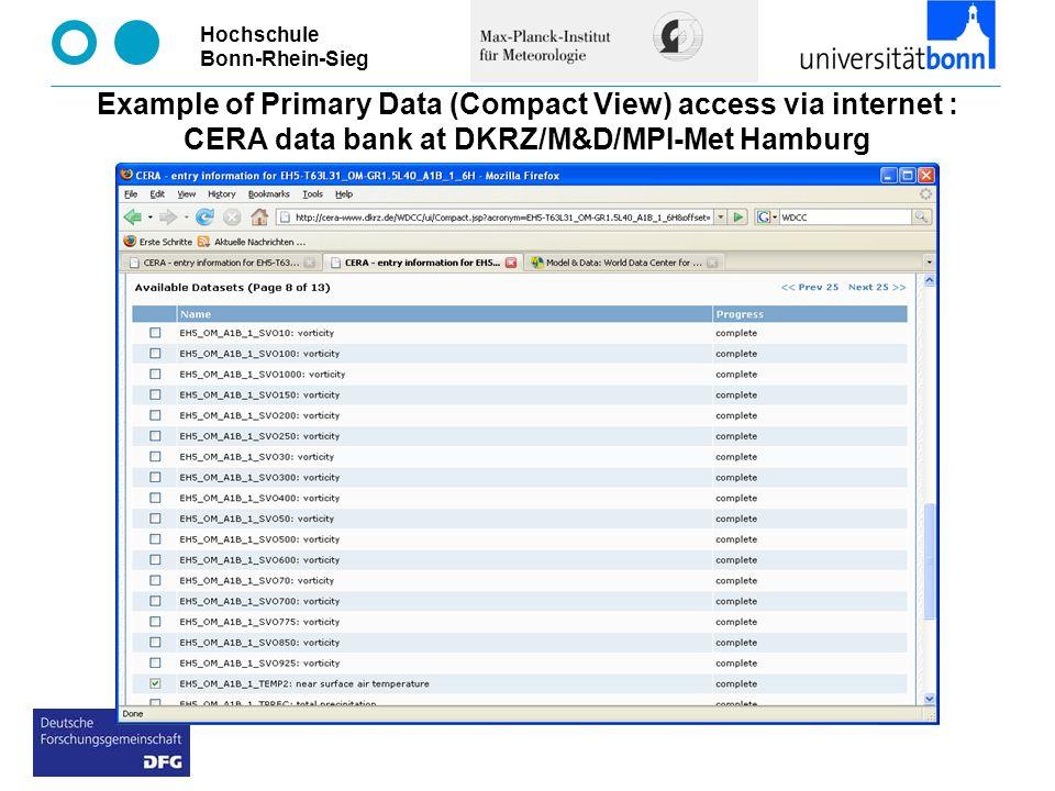 Hochschule Bonn-Rhein-Sieg Example of Primary Data (Compact View) access via internet : CERA data bank at DKRZ/M&D/MPI-Met Hamburg