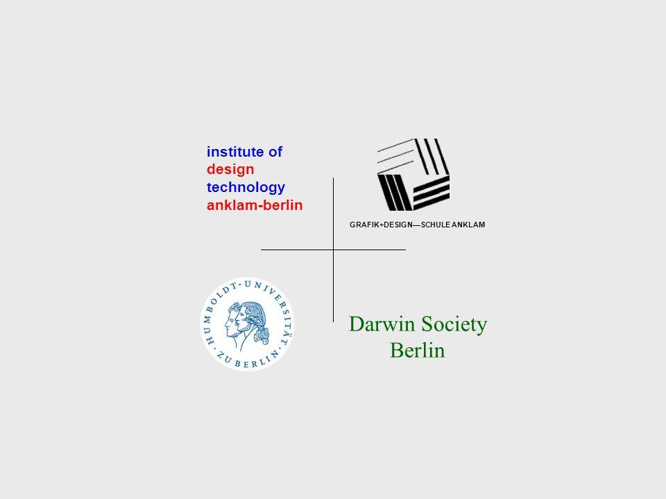 institute of design technology anklam-berlin Darwin Society Berlin GRAFIK+DESIGNSCHULE ANKLAM