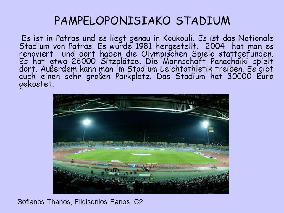 PAMPELOPONISIAKO STADIUM Es ist in Patras und es liegt genau in Koukouli.