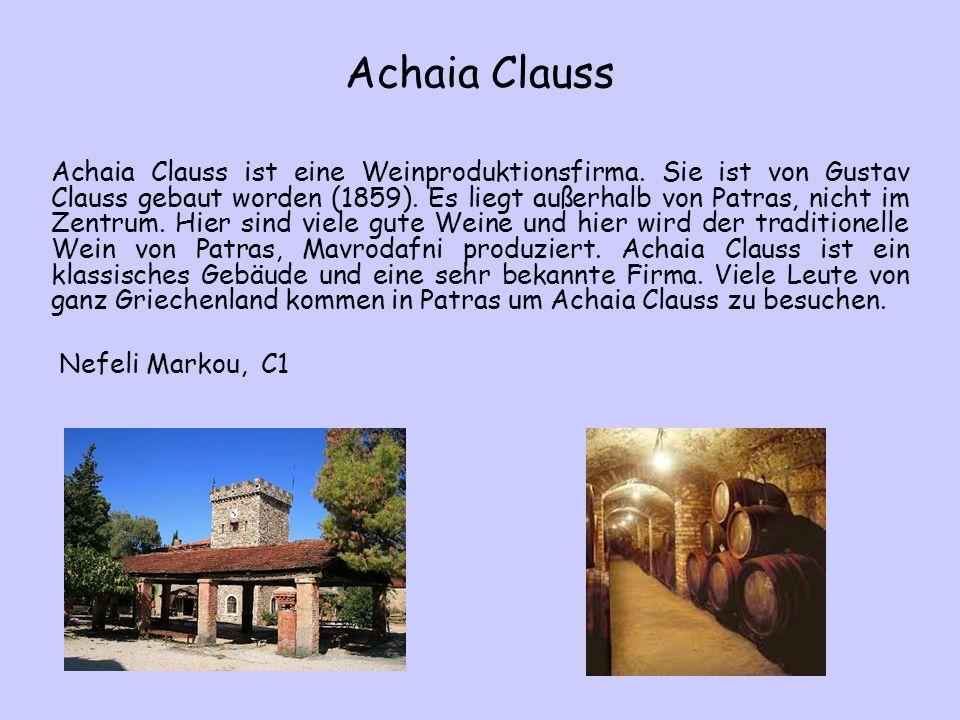 Achaia Clauss Achaia Clauss ist eine Weinproduktionsfirma.