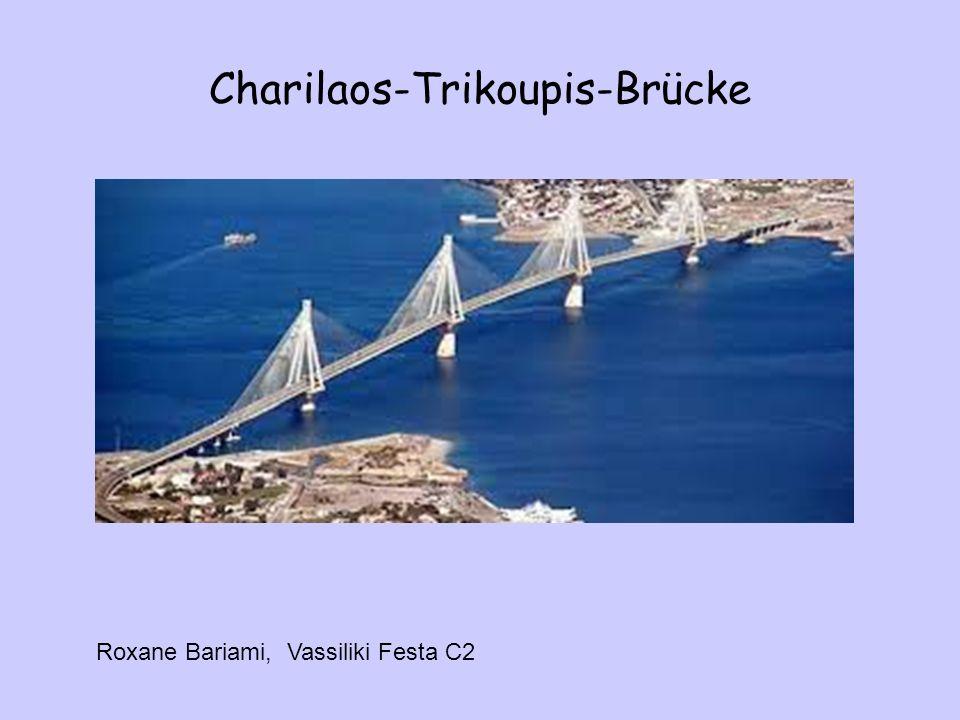 Charilaos-Trikoupis-Brücke Roxane Bariami, Vassiliki Festa C2