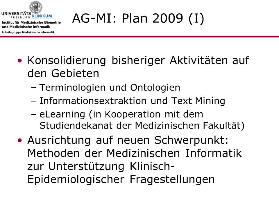 Wissenschaftliche Fragestellungen: 2008 (I) Können entscheidungsunterstützende Systeme anhand klinischer Routinedaten trainiert werden und ergibt sich hieraus eine Qualitätsverbesserung der Patientenversorgung.