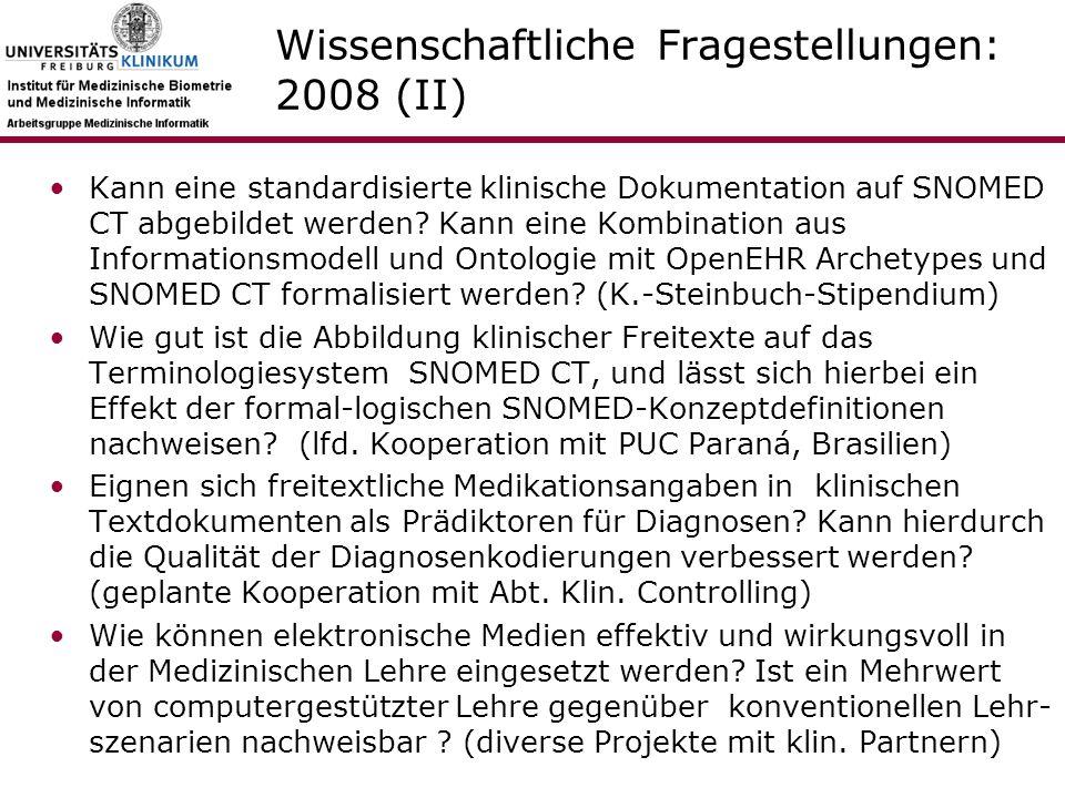 Wissenschaftliche Fragestellungen: 2008 (II) Kann eine standardisierte klinische Dokumentation auf SNOMED CT abgebildet werden.