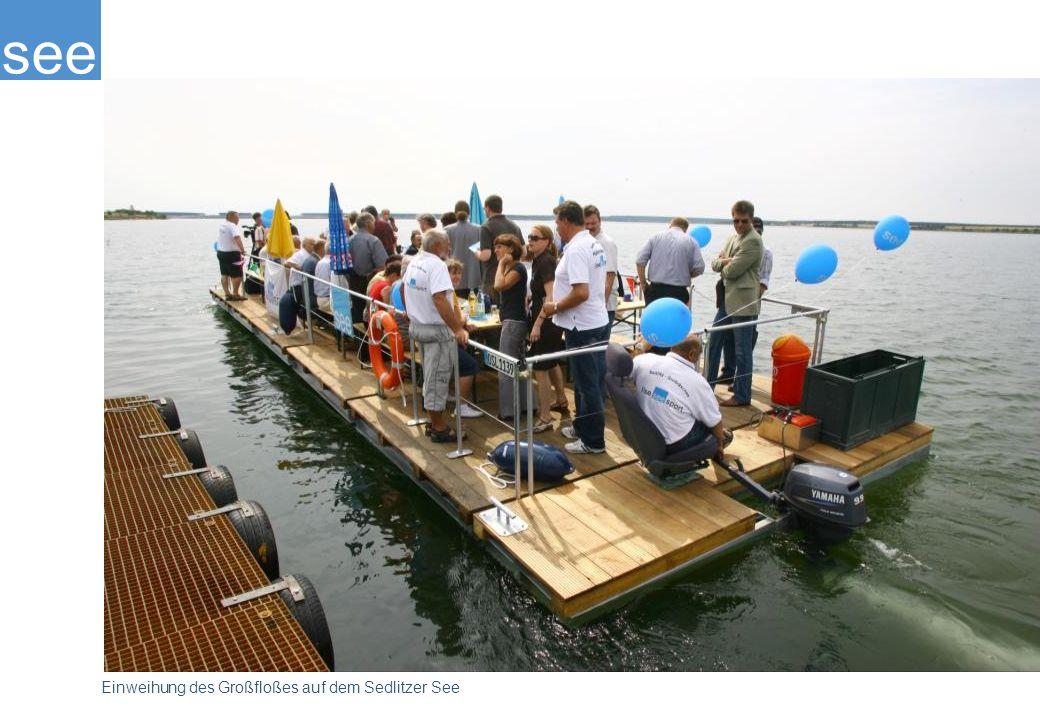 see Einweihung des Großfloßes auf dem Sedlitzer See