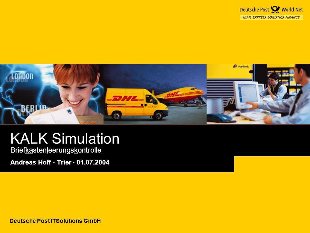 Deutsche Post ITSolutions GmbH KALK Simulation Briefkastenleerungskontrolle Andreas Hoff · Trier · 01.07.2004