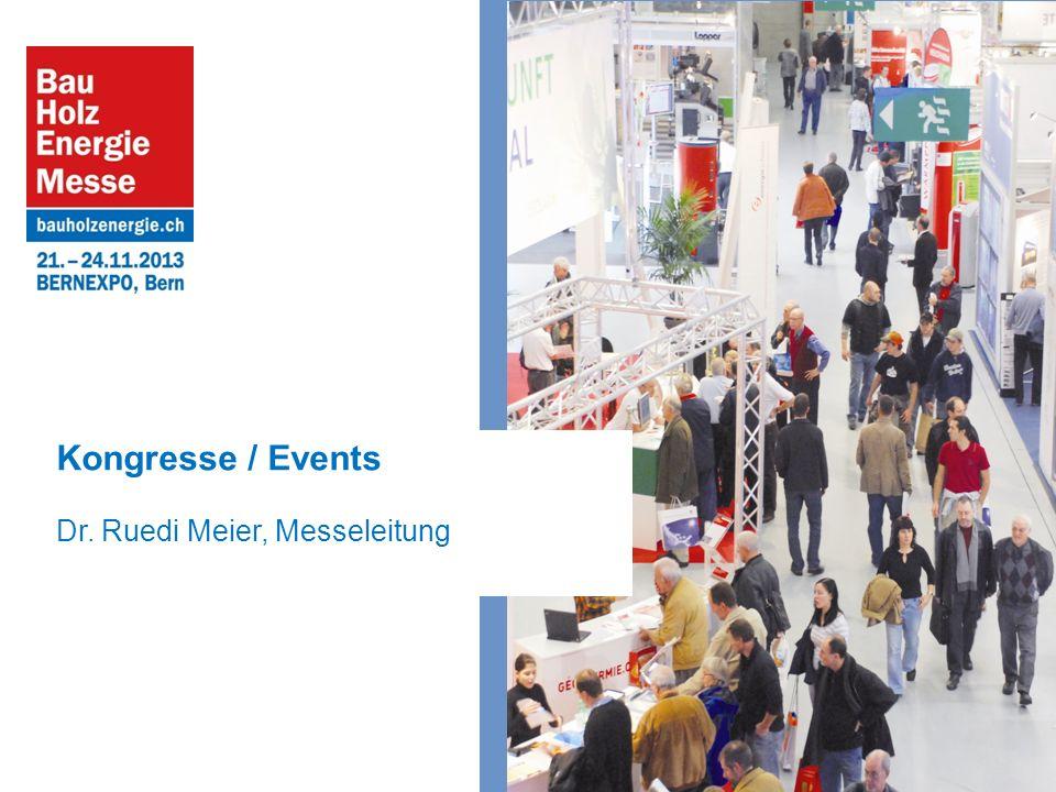 Kongresse / Events Dr. Ruedi Meier, Messeleitung