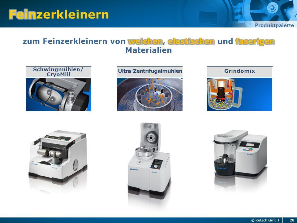 28© Retsch GmbH Produktpalette Schwingmühlen/ CryoMill GrindomixUltra-Zentrifugalmühlen