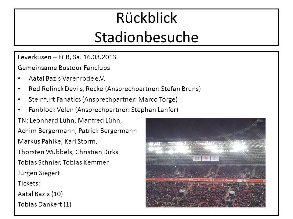 Rückblick Stadionbesuche Leverkusen – FCB, Sa. 16.03.2013 Gemeinsame Bustour Fanclubs Aatal Bazis Varenrode e.V. Red Rolinck Devils, Recke (Ansprechpa
