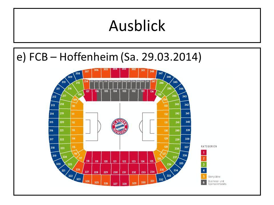 Ausblick e) FCB – Hoffenheim (Sa. 29.03.2014)