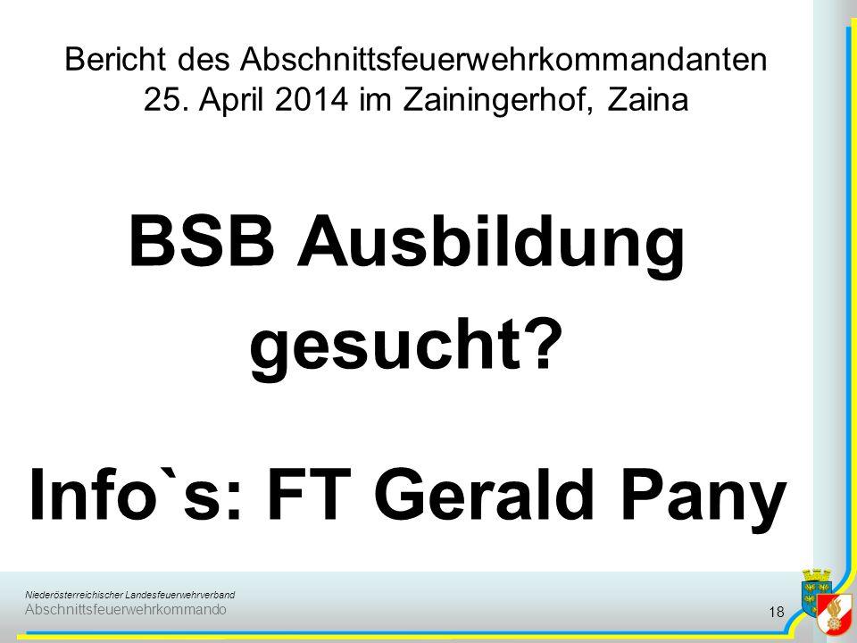 Niederösterreichischer Landesfeuerwehrverband Abschnittsfeuerwehrkommando Bericht des Abschnittsfeuerwehrkommandanten 25. April 2014 im Zainingerhof,