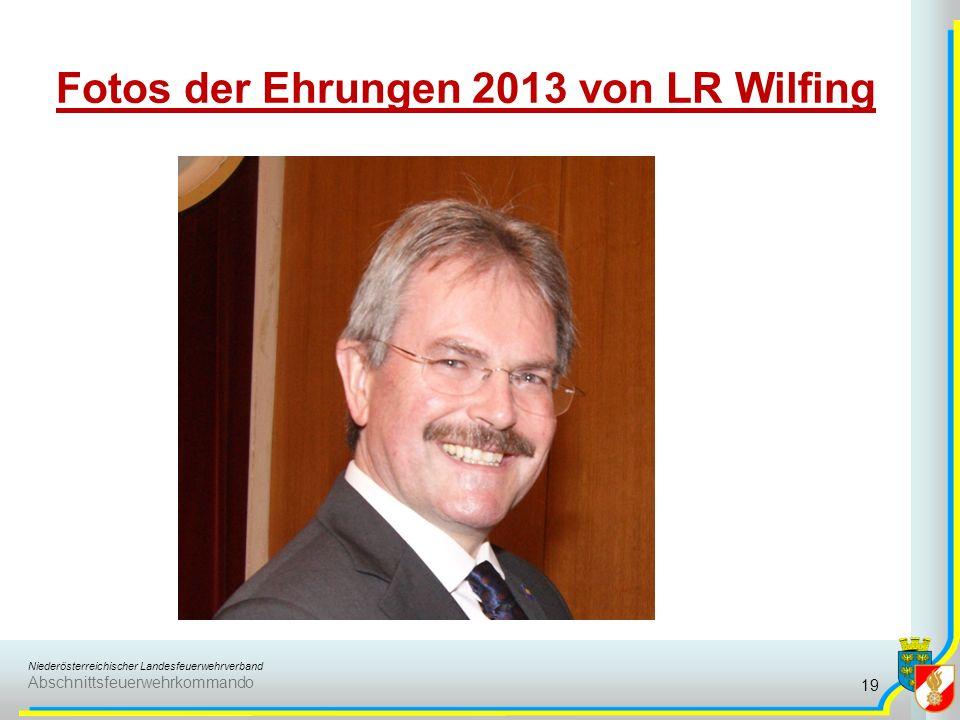 Niederösterreichischer Landesfeuerwehrverband Abschnittsfeuerwehrkommando Fotos der Ehrungen 2013 von LR Wilfing 19