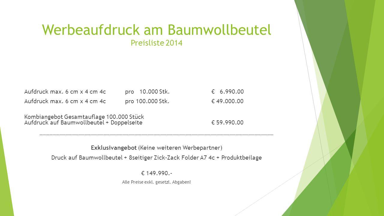 Werbeaufdruck am Baumwollbeutel Preisliste 2014 Aufdruck max.