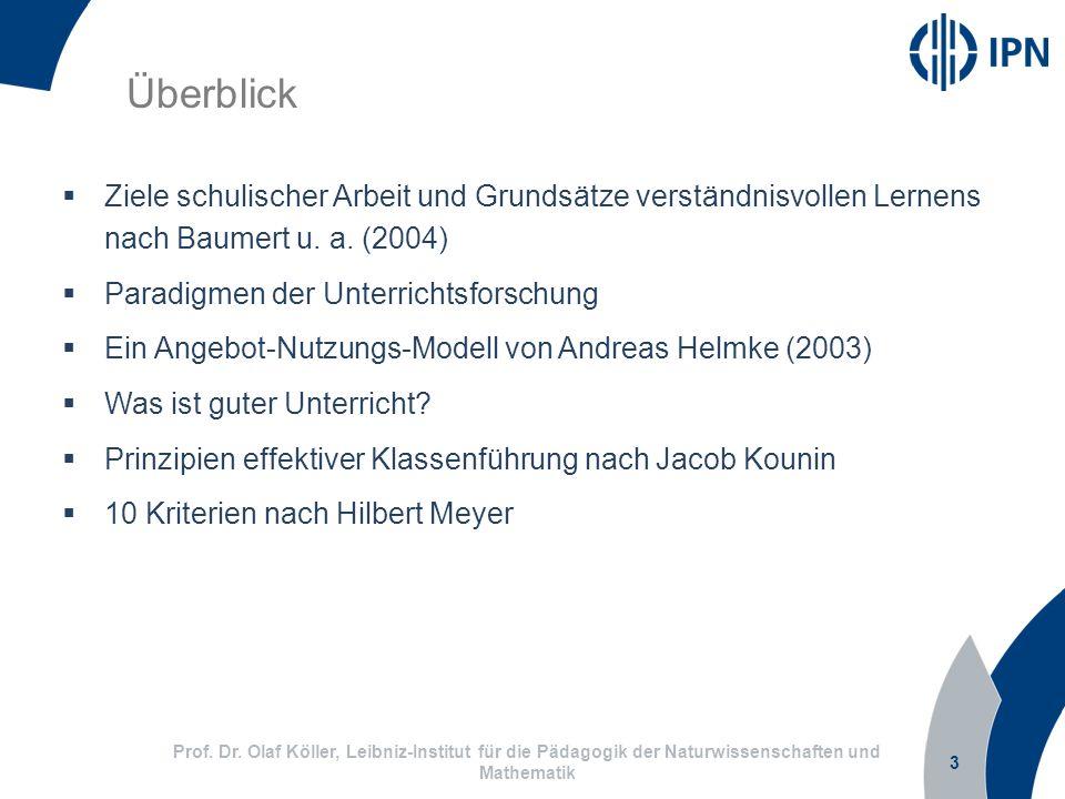 3 Prof. Dr. Olaf Köller, Leibniz-Institut für die Pädagogik der Naturwissenschaften und Mathematik Überblick Ziele schulischer Arbeit und Grundsätze v