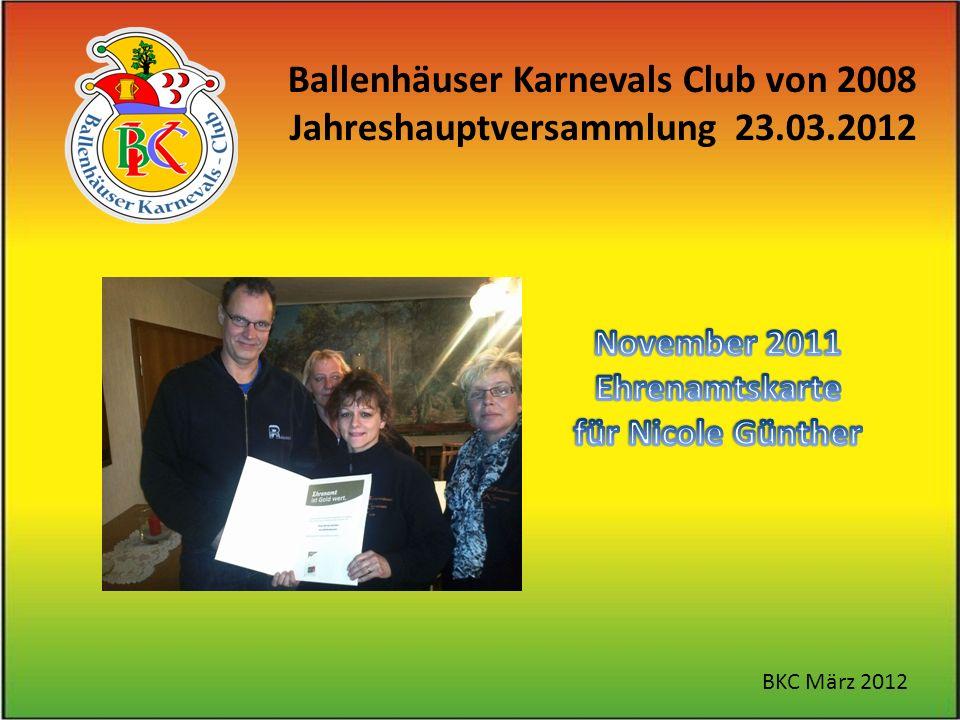 Ballenhäuser Karnevals Club von 2008 Jahreshauptversammlung 23.03.2012 BKC März 2012