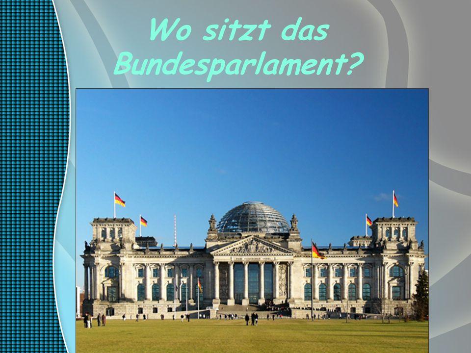 Wo sitzt das Bundesparlament?