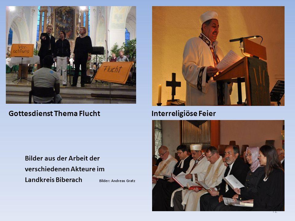 Gottesdienst Thema Flucht Interreligiöse Feier Bilder aus der Arbeit der verschiedenen Akteure im Landkreis Biberach Bilder: Andreas Gratz 12