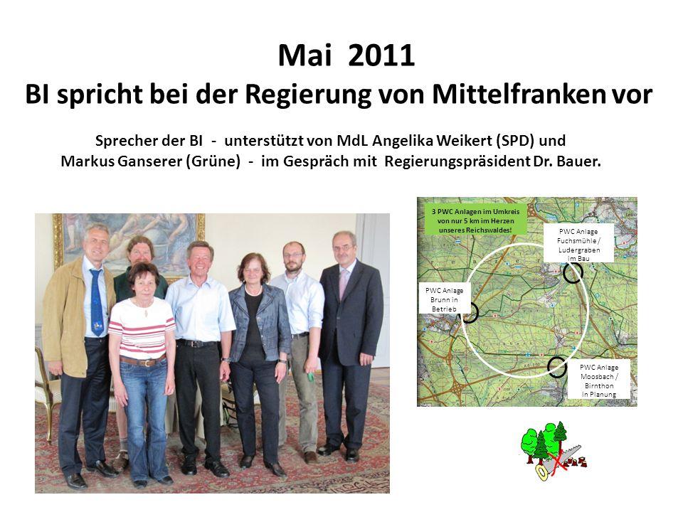 Mai 2011 BI spricht bei der Regierung von Mittelfranken vor Sprecher der BI - unterstützt von MdL Angelika Weikert (SPD) und Markus Ganserer (Grüne) -
