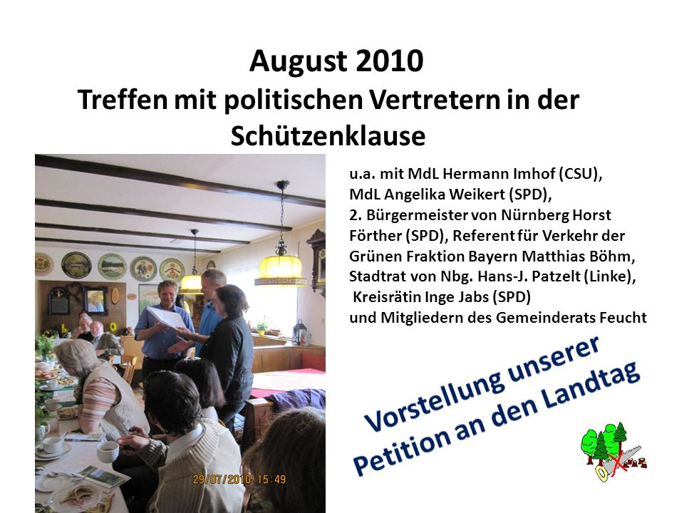 August 2010 Treffen mit politischen Vertretern in der Schützenklause u.a. mit MdL Hermann Imhof (CSU), MdL Angelika Weikert (SPD), 2. Bürgermeister vo