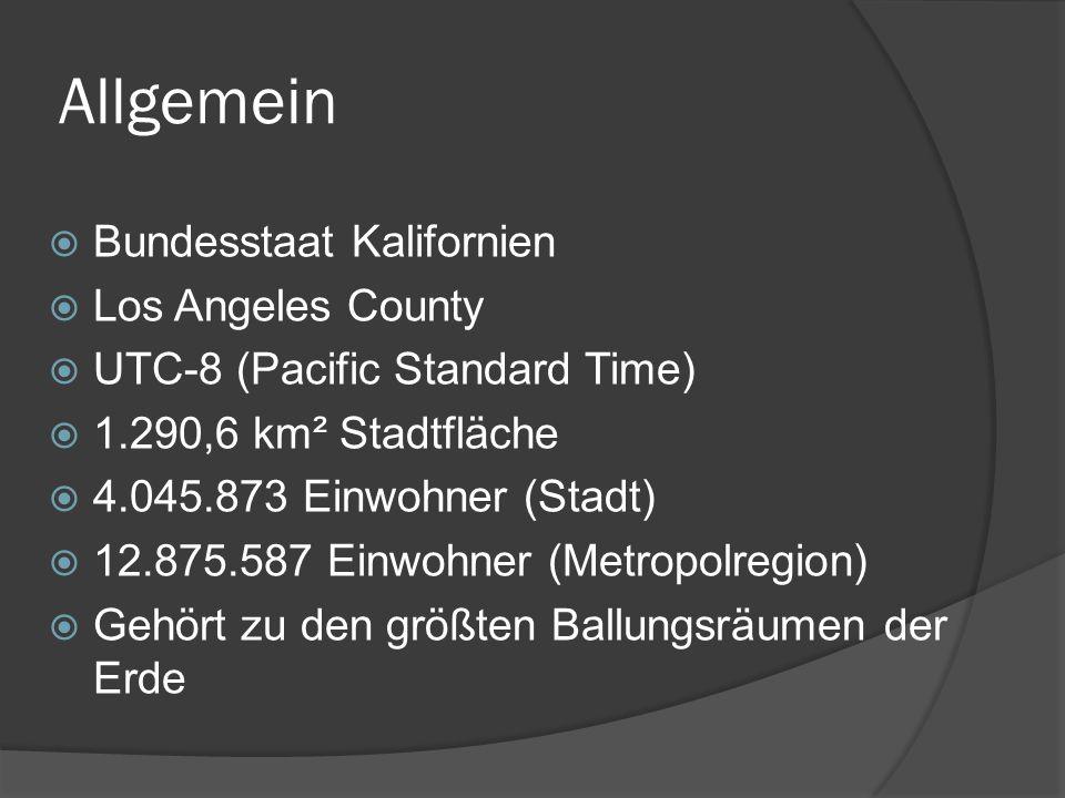 Allgemein Bundesstaat Kalifornien Los Angeles County UTC-8 (Pacific Standard Time) 1.290,6 km² Stadtfläche 4.045.873 Einwohner (Stadt) 12.875.587 Einw