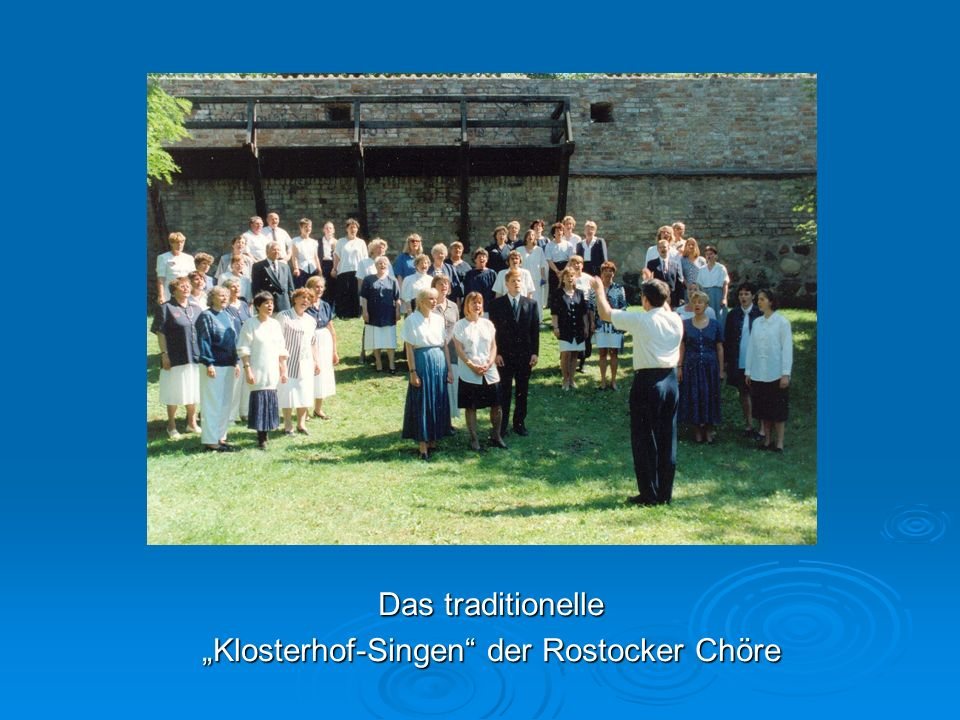Das traditionelle Klosterhof-Singen der Rostocker Chöre