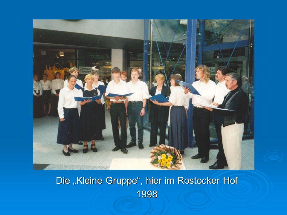 Die Kleine Gruppe, hier im Rostocker Hof 1998