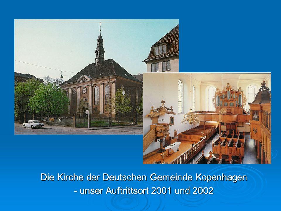 Die Kirche der Deutschen Gemeinde Kopenhagen - unser Auftrittsort 2001 und 2002