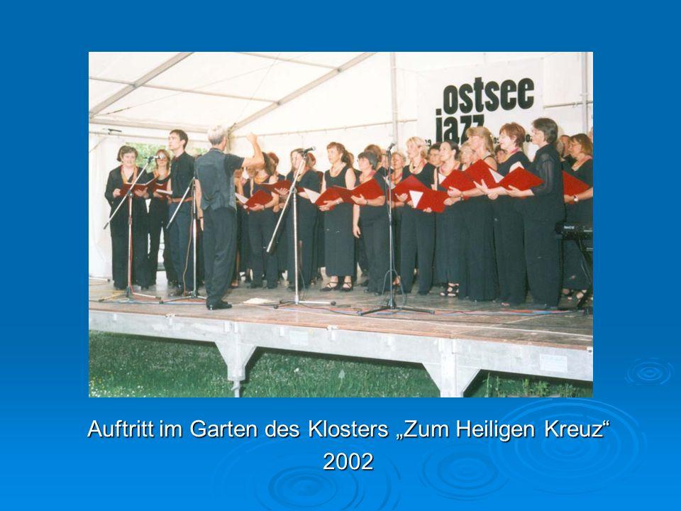 Auftritt im Garten des Klosters Zum Heiligen Kreuz 2002