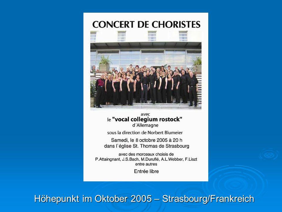 Höhepunkt im Oktober 2005 – Strasbourg/Frankreich