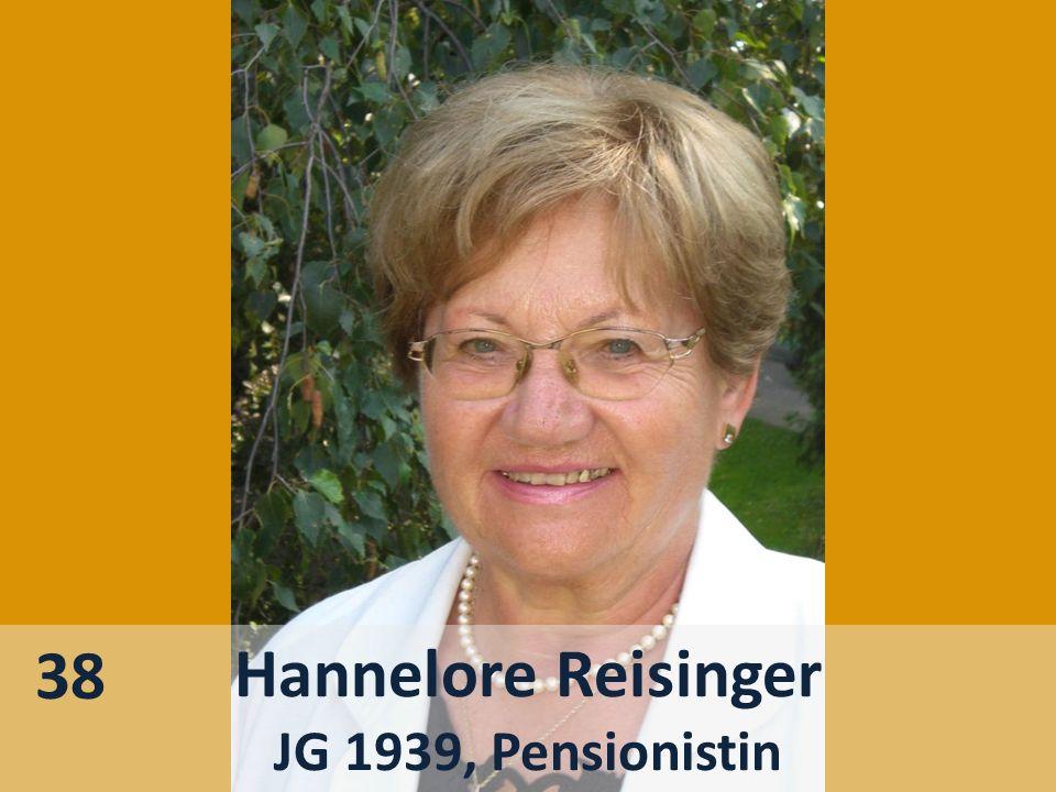 Hannelore Reisinger JG 1939, Pensionistin 38