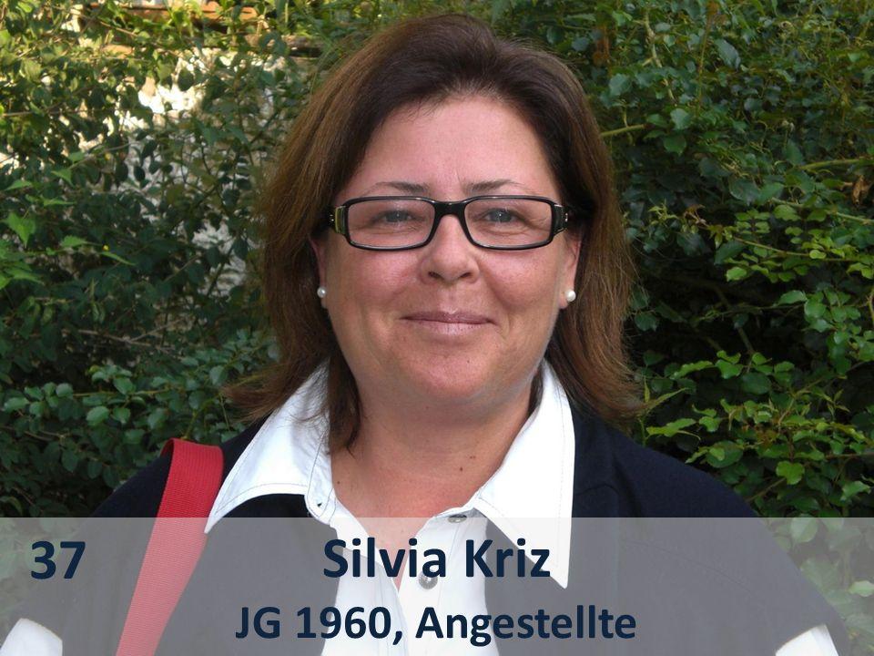 Silvia Kriz JG 1960, Angestellte 37