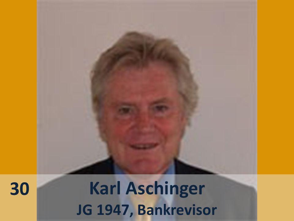 Karl Aschinger JG 1947, Bankrevisor 30
