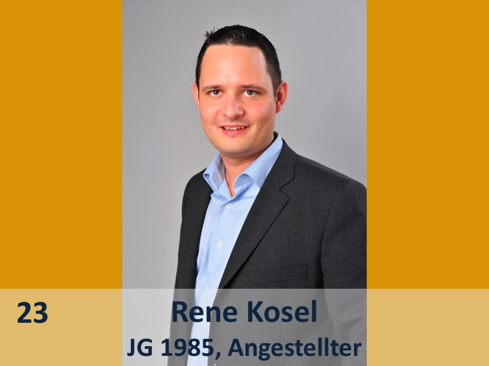 Rene Kosel JG 1985, Angestellter 23