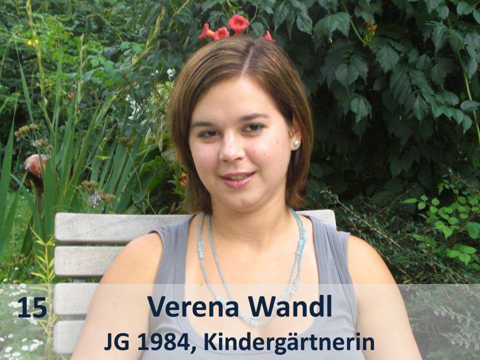Verena Wandl JG 1984, Kindergärtnerin 15