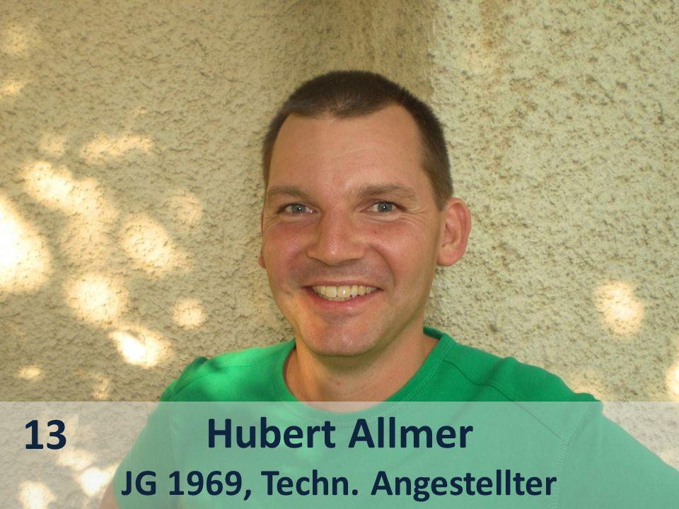 Hubert Allmer JG 1969, Techn. Angestellter 13
