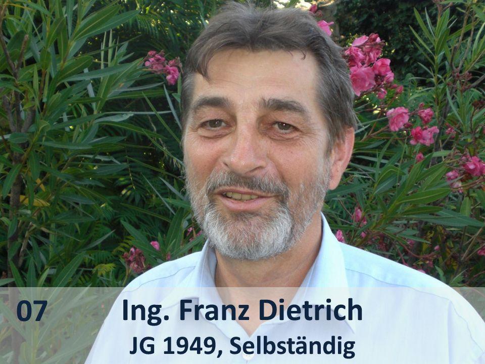 Ing. Franz Dietrich JG 1949, Selbständig 07
