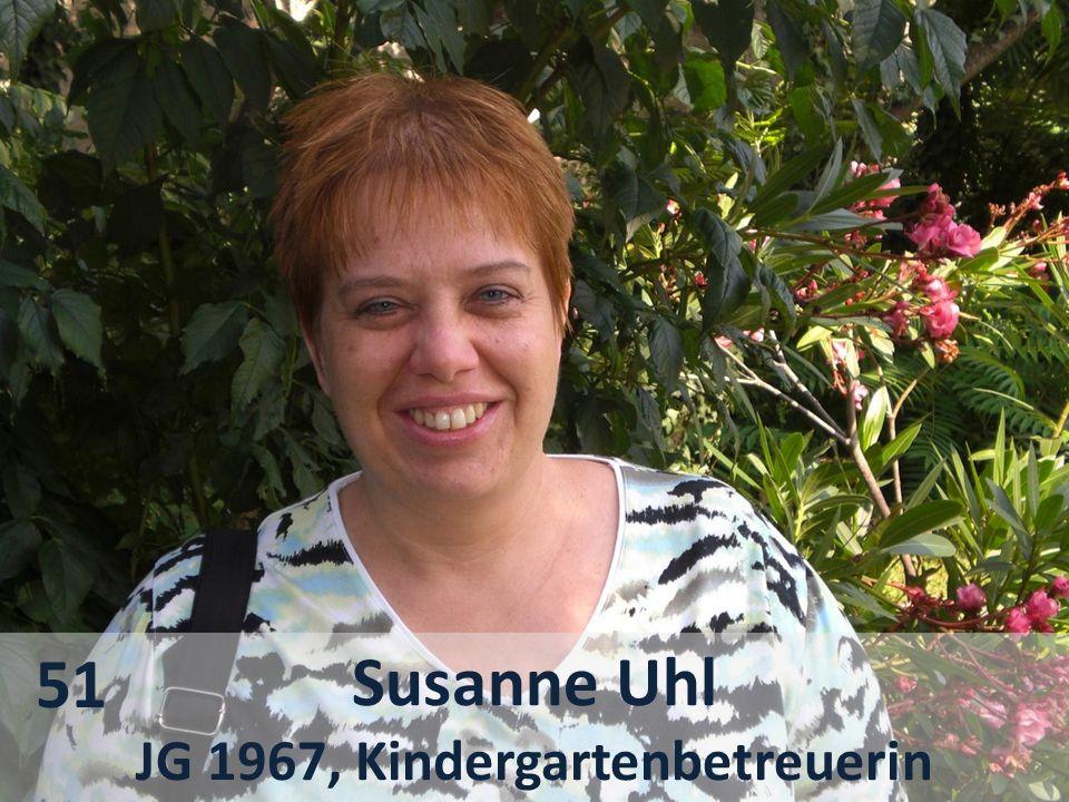 Susanne Uhl JG 1967, Kindergartenbetreuerin 51